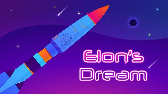 Elon's Dream