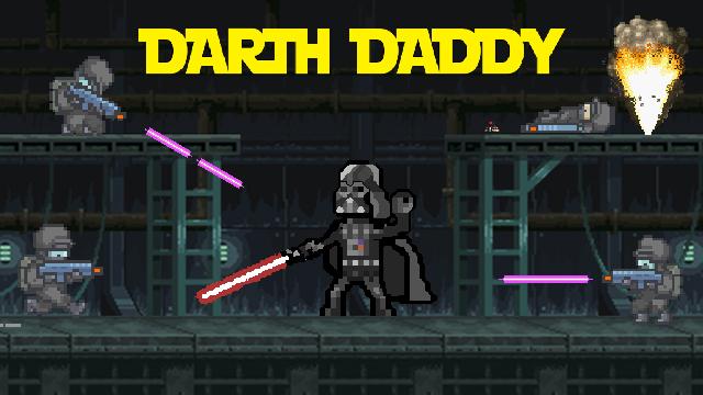 Darth Daddy and the Rebel Scum