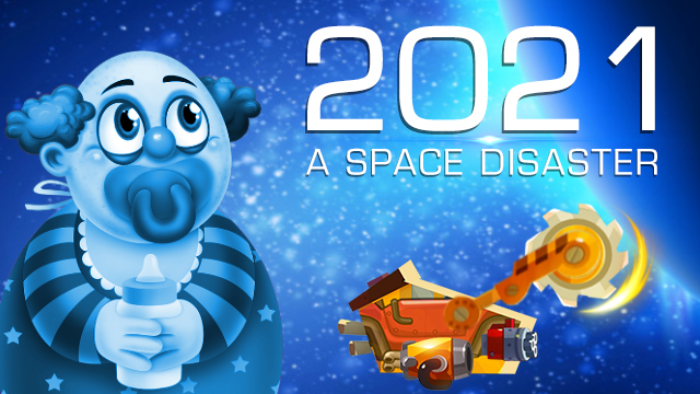 2021: A Space Disaster